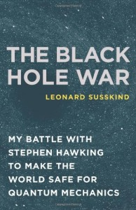 The best books on Cosmology - The Black Hole War by Leonard Susskind