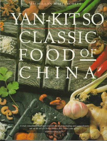 The best books on Chinese Food - Classic Food of China by Yan-Kit So