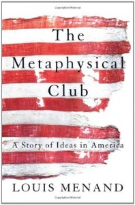 The best books on The Roots of Liberalism - The Metaphysical Club by Louis Menand
