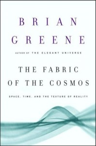 The best books on Cosmology - The Fabric of the Cosmos by Brian Greene
