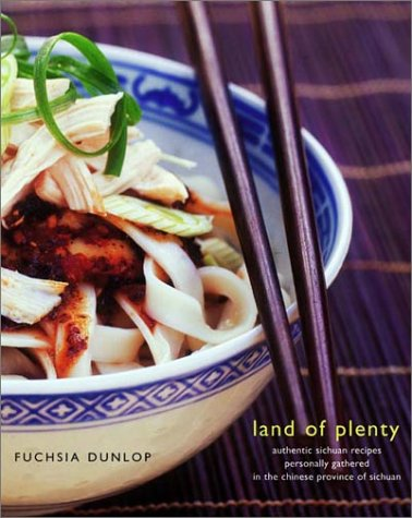The best books on Chinese Food - Land of Plenty by Fuchsia Dunlop