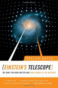 The best books on Cosmology - Einstein's Telescope by Evalyn Gates