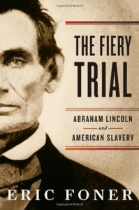 The Best Books on the American Civil War - The Fiery Trial by Eric Foner