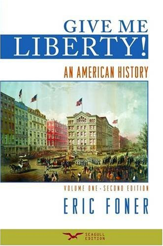 The best books on The Evolution of Liberalism - Give Me Liberty! by Eric Foner