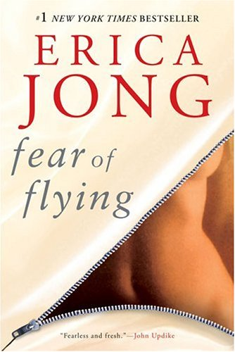 The best books on Feminism - Fear of Flying by Erica Jong