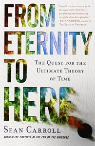 The best books on Cosmology - From Eternity to Here by Sean M Carroll