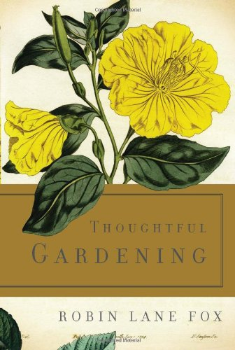 The best books on Gardening - Thoughtful Gardening by Robin Lane Fox