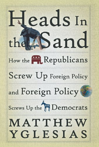 The best books on Influences a Progressive Blogger - Heads in the Sand by Matthew Yglesias