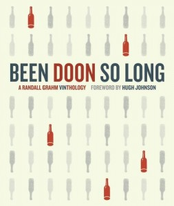 The best books on Wine - Been Doon So Long by Randall Grahm