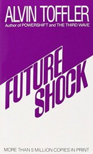 The best books on Bringing Change to America - Future Shock by Alvin Toffler