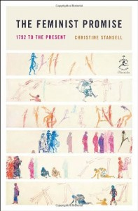 The best books on The Evolution of Liberalism - The Feminist Promise by Christine Stansell