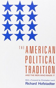 Influences of a Progressive Blogger - The American Political Tradition by Richard Hofstadter