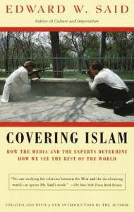 The best books on The Truth Behind the Headlines - Covering Islam by Edward W Said