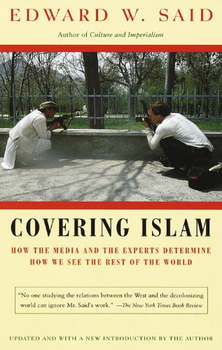 The best books on Understanding the Arab World - Covering Islam by Edward W Said