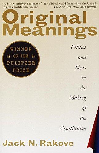 Original Meanings by Jack Rakove