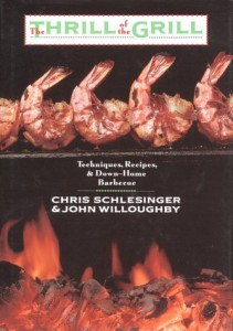 The best books on Barbecue and Grill - Thrill of the Grill by Chris Schlesinger and John Willoughby