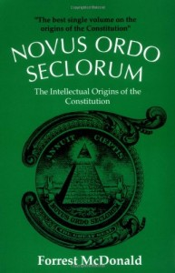 The best books on The US Constitution - Novus Ordo Seclorum by Forrest McDonald