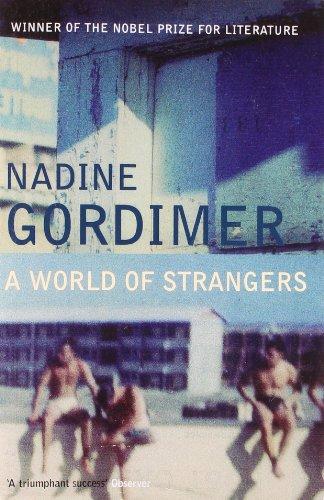 A World of Strangers by Nadine Gordimer
