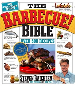 The best books on Barbecue and Grill - The Barbeque! Bible by Steven Raichlen