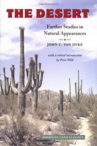 The best books on The American Desert - The Desert by John C Van Dyke