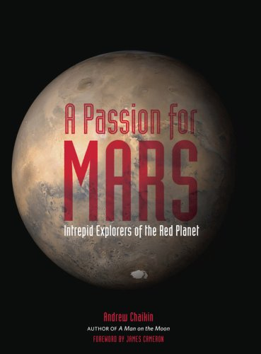 The best books on Space Exploration - A Passion for Mars by Andrew Chaikin