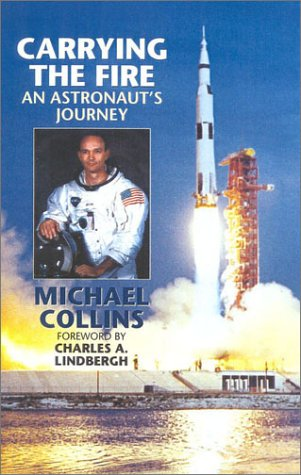 The best books on Space Exploration - Carrying the Fire by Michael Collins