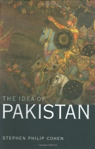 The best books on Pakistan's History and Identity - The Idea of Pakistan by Stephen Philip Cohen