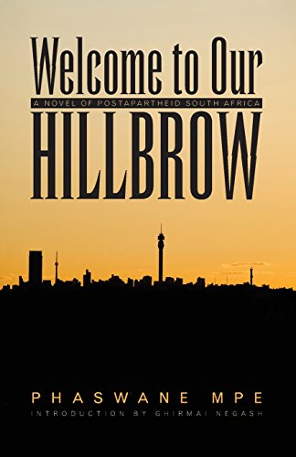 The best books on South African Fiction - Welcome to Our Hillbrow by Phaswane Mpe