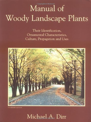 The best books on Gardening - Manual of Woody Landscape Plants by Michael A Dirr