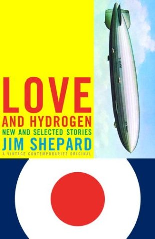 Jim Shepard recommends his favourite Short Stories - Love and Hydrogen by Jim Shepard