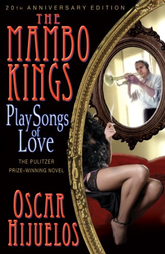 The best books on Cuba - The Mambo Kings Play Songs of Love by Oscar Hijuelos