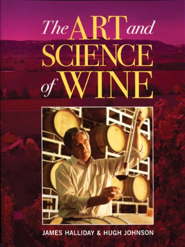 The best books on Wine - The Art and Science of Wine by James Halliday and Hugh Johnson