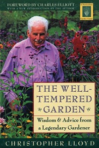 The best books on Plants and Plant Hunting - The Well-Tempered Garden by Christopher Lloyd