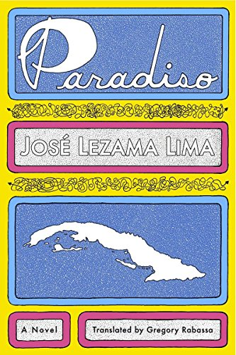 The best books on Cuba - Paradiso by Jose Lezama Lima