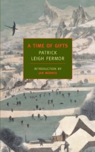 The Best Travel Writing - A Time of Gifts by Patrick Leigh Fermor
