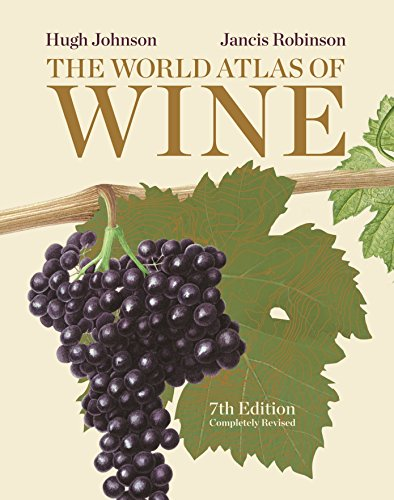 The best books on Wine - World Atlas of Wine by Hugh Johnson and Jancis Robinson