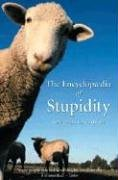 The Encyclopedia of Stupidity by Matthijs van Boxsel