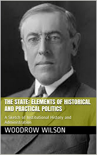 The best books on The Roots of Liberalism - The State by Woodrow Wilson