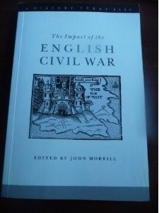 The best books on Oliver Cromwell - The Impact of the English Civil War by John Morrill