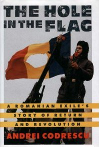 The best books on Fantastical Tales - The Hole in the Flag by Andrei Codrescu & By Andrei Codrescu