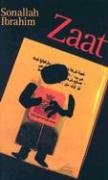 The best books on Understanding the Arab World - Zaat by Sonallah Ibrahim
