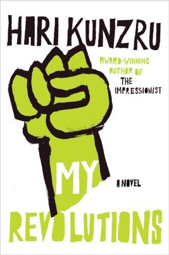 The best books on The American Desert - My Revolutions by Hari Kunzru