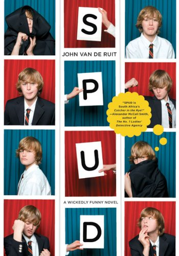 The best books on South African Fiction - Spud by John van de Ruit
