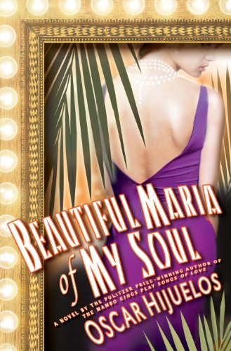 The best books on Cuba - Beautiful Maria of My Soul by Oscar Hijuelos