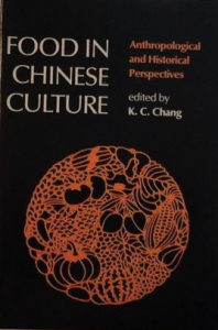 The best books on Chinese Food - Food in Chinese Culture by KC Chang
