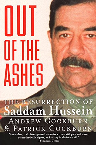 The best books on The Iraq War - Out of the Ashes by Patrick Cockburn & Patrick Cockburn and Andrew Cockburn