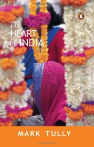 The best books on India - The Heart of India by Mark Tully