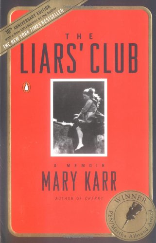 Calvin Trillin recommends the best Memoirs - The Liars' Club by Mary Karr