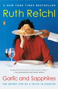The best books on American Food - Garlic and Sapphires by Ruth Reichl