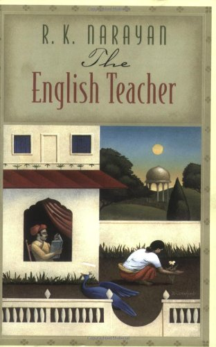 The best books on India - The English Teacher by RK Narayan